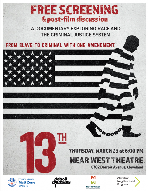 13th - Free Screening and Discussion @ Near West Theatre  | Cleveland | Ohio | United States