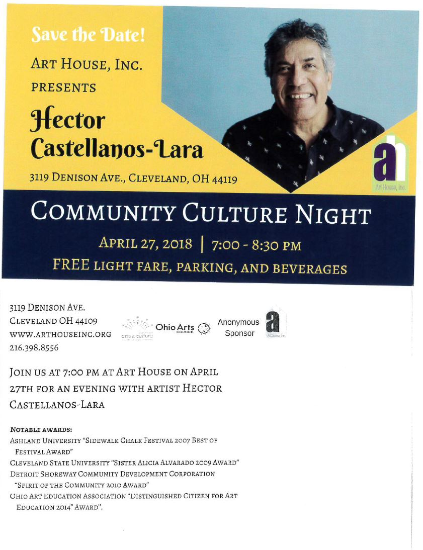 Community Culture Night: An Evening with Hector Castellanos-Lara @ Art House | Cleveland | Ohio | United States